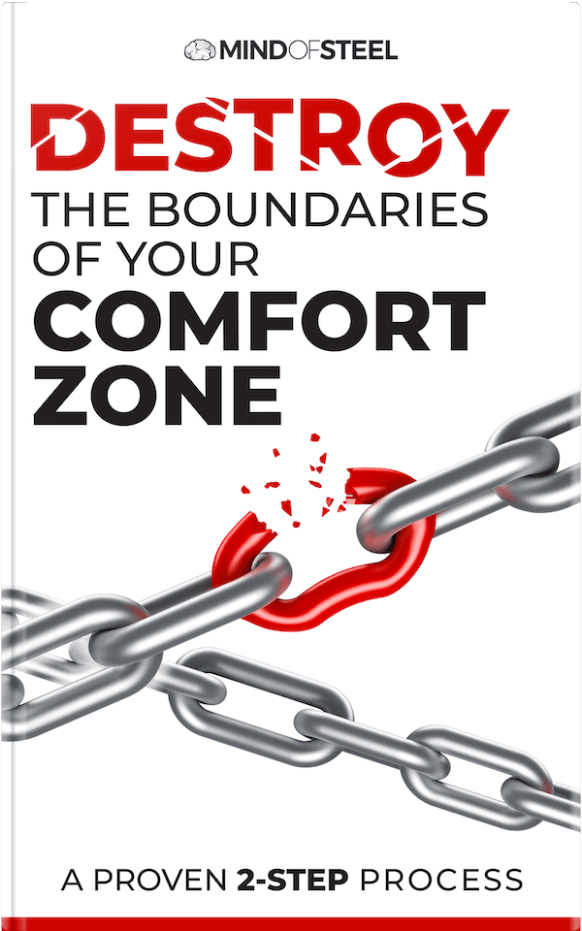 Destroy the Boundaries of Your Comfort Zone book by Phil Janecic of Mind of Steel